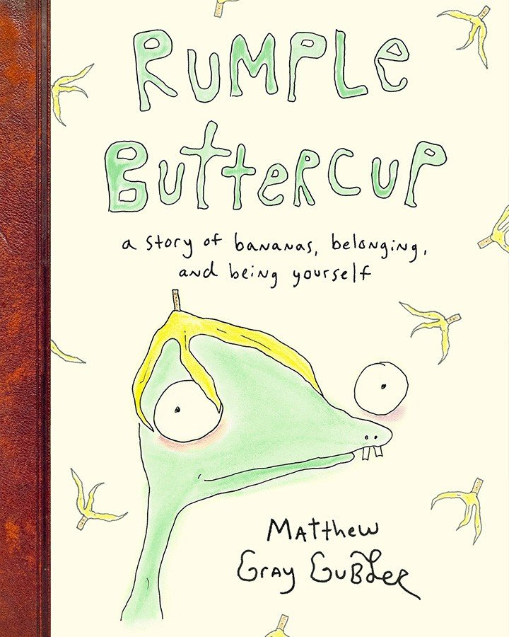 """""""Rumple Buttercup"""" is a #1 New York Times bestseller written and illustrated by Criminal Minds actor/director, Matthew Gray Gubler"""