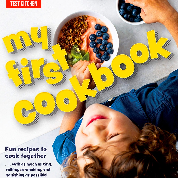 My First Cookbook released by America's Test Kitchen