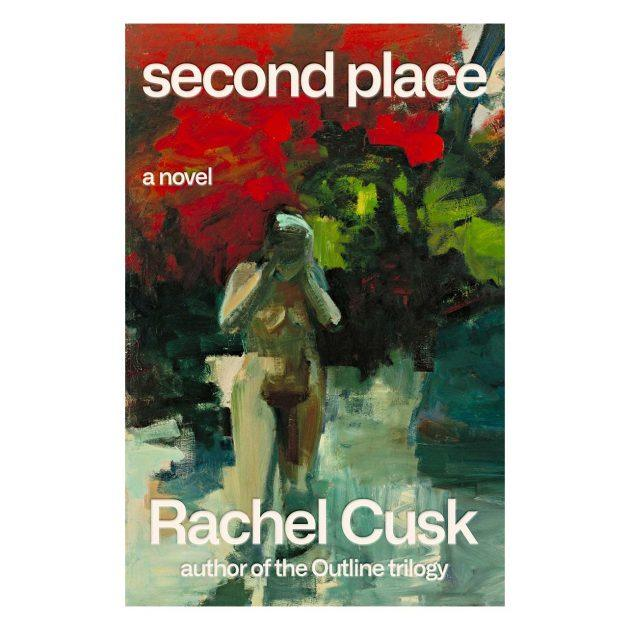 Book cover art for Second Place by Rachel Cusk, a dark/dramatic painting of a naked woman with her head in her hands