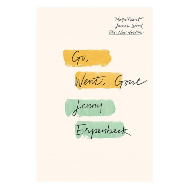Book cover of Go, Went, Gone by Jenny Erpenbeck